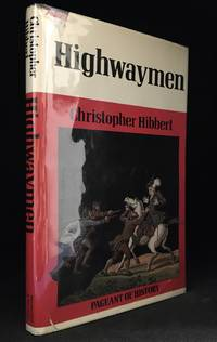 Highwaymen (Publisher series: Pageant of History.)