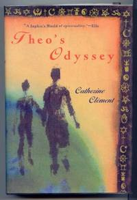 Theo's Odyssey by  Catherine. Translated By Steve Cox and Ros Schwartz Clement - First North American Edition - 1999 - from Ravenroost Books (SKU: 1880)