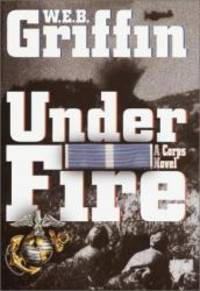 image of Under Fire: A Corps Novel (Random House Large Print)