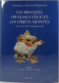 Ornamental Bronzes and 'Objets Montes': From Louis XIV to Napoleon III