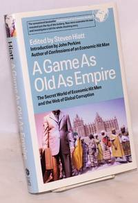 A game as old as empire. The secret world of economic hit men and the web of global corruption....