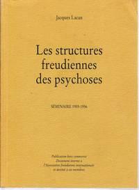 Les structures freudiennes des psychoses.   Séminaire 1955-1956.