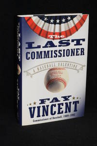 image of The Last Commissioner; A Baseball Valentine