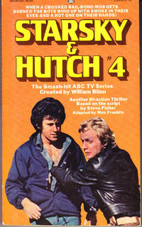 Starsky & Hutch # 4: Bounty Hunter by  Max Franklin - Paperback - 1st Printing - 1977 - from John Thompson and Biblio.com