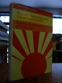 Physics, Technology and Use of Photovoltaics,