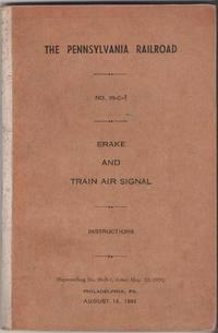 Brake and Train Air Signal. Instructions