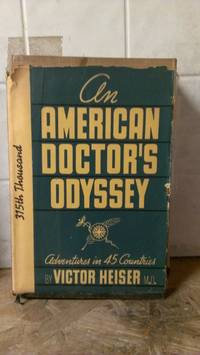 image of An American Doctor's Odyssey; Adventures in Forty-Five Countries