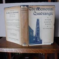 The Memorial Quadrangle: A Book About Yale