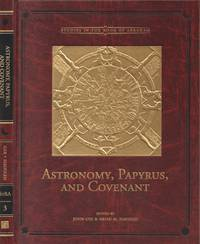Astronomy, Papyrus, and Covenant: Studies in the Book of Abraham Number 3