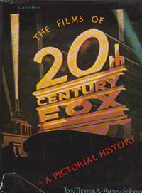 Films of 20th Century-Fox, The: A Pictorial History