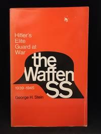 The Waffen SS; Hitler's Elite Guard at War; 1939-1945