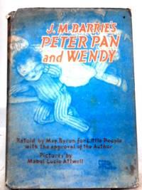 J.M. Barrie's Peter Pan & Wendy