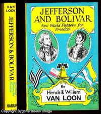 Jefferson and Bolivar New World Fighters for Freedom