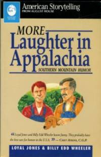 image of More Laughter In Appalachia: Southern Mountain Humor