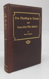 image of Fox Hunting in Canada and Some Men Who Made It