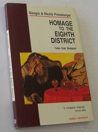 HOMAGE TO THE EIGHTH DISTRICT. Tales from Budapest (English Edition)
