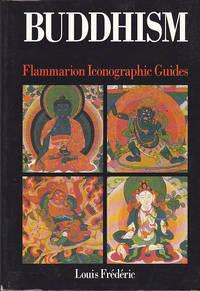 Buddhism: Flammarion Iconographic Guides