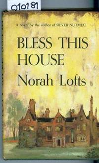 Bless This House by Lofts Norah - Hardcover - Book Club Edition - 1954 - from Francois Books (SKU: 10181)