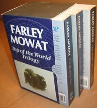 Top of the World (trilogy) (in slipcase/box): 1 - Ordeal by Ice:  The Search for the Northwest Passage; 2 - The Polar Passion:  The Quest for the North Pole; 3 - Tundra:  Selections from the Great Accounts of Arctic Land Voyages (Maps & Illustrations)