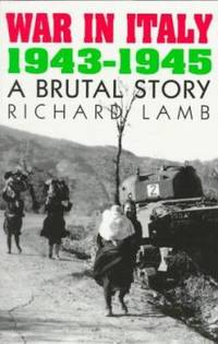 War in Italy, 1943-1945 : A Brutal Story