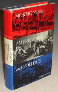 Mormonism, Americanism and Politics