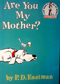 ARE YOU MY MOTHER(Beginners Books) 1960