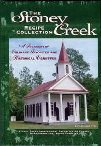 image of The Stoney Creek Recipe Collection: A Treasury Of Culinary Favorites And Historical Vignettes