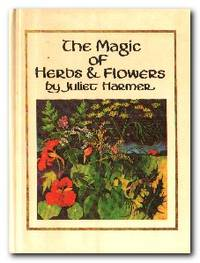 The Magic of Herbs and Flowers