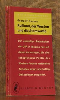 RUSSLAND, DER WESTEN UND DIE ATOMWAFFE [THE REITH LECTURES]