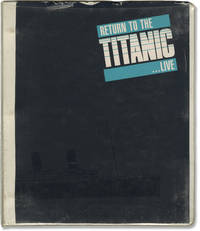 image of Return to the Titanic -- Live (Original screenplay for the 1987 television film)