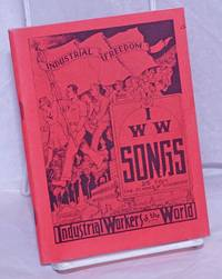 image of Songs of the workers. To fan the flames of discontent. Thirty-fourth edition