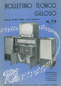 Bollettino tecnico Geloso n° 73. Dedicato all'alta fedeltà e alla stereofonia. by Geloso - - from Libreria Piani snc (SKU: 4-46380)