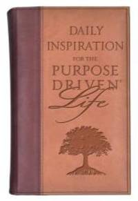 Daily Inspiration for the Purpose-Driven® Life