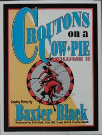 Croutons on a Cow Pie Volume II