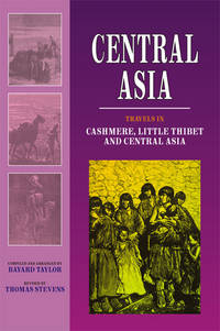 CENTRAL ASIA: TRAVELS IN CASHMERE