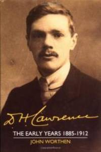 image of D. H. Lawrence: The Early Years 1885-1912: The Cambridge Biography of D. H. Lawrence (Volume 1)