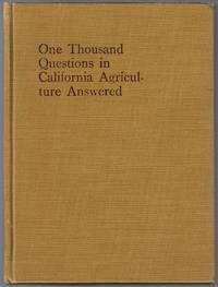 One Thousand Questions in California Agriculture Answered