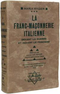 LA FRANC-MAÇONNERIE ITALIENNE DEVANT LA GUERRE ET DEVANT LE FASCISME