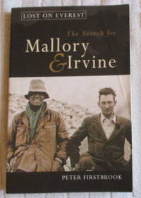 Lost on Everest: The Search for Mallory and Irvine