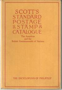 SCOTT'S STANDARD POSTAGE STAMP CATALOGUE Volume I the Americas and the British Commonwealth of Nations, Harmer, Gordon editor