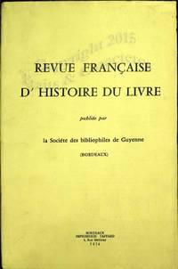 Revue française de l'histoire du livre. N° 7.