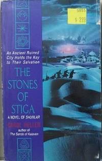 The Stones of Stiga: A Novel of Shunlar