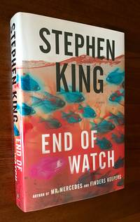 End of Watch: A Novel (The Bill Hodges Trilogy) - Signed First Edition