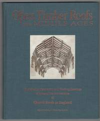 The Open Timber Roofs of the Middle Ages  Illustrated By Perspective and  Working Drawings of...