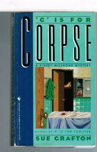 C is for Corpse (A Kinsey Millhone Mystery)""