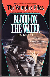 Blood on the Water: The Vampire Files # 6