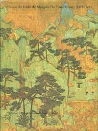 Chinese Art Under the Mongols : The Yuan Dynasty ( 1279-1368 )