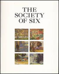 The Society of Six (William Clapp, August Gay, Selden Gile, Maurice Logan, Louis Siegriest, Bernard Von Eichman)