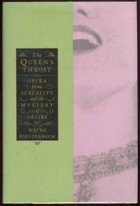 QUEEN'S THROAT Opera, Homosexuality, and the Mystery of Desire