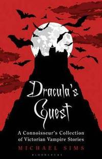 Dracula's Guest: A Connoisseur's Collection of Victorian Vampire Stories: And Other Victorian Vampire Stories